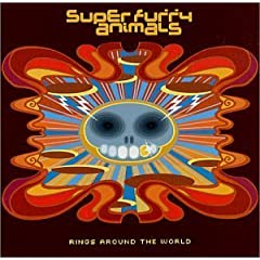 Super Furry Animals / Rings Around the World