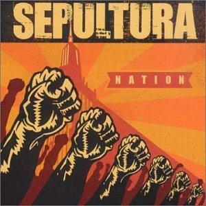 Sepultura - Nation - Zortam Music