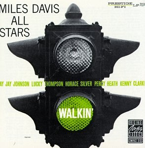 The Miles Davis All Stars: Walkin'