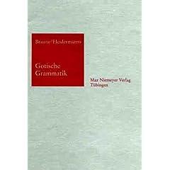 Gotische Grammatik. Mit Lesestücken und Wörterverzeichnis