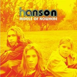 Hanson - Middle Of Nowhere - - Zortam Music