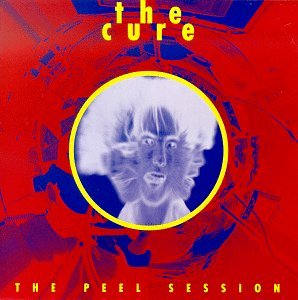 The Cure - Peel Sessions - Zortam Music