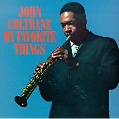 John Coltrane / My Favorite Things