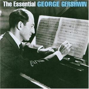 Benny Goodman - The Essential George Gershwin - Zortam Music