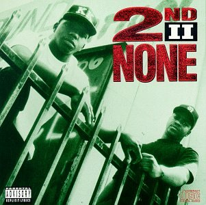 2nd Ii None - 2nd II None - Zortam Music