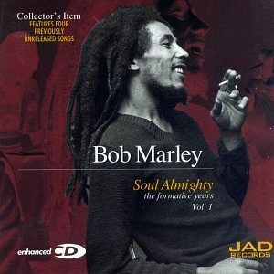 Bob Marley - Soul Almighty: The Formative Years, Vol. 1 - Zortam Music
