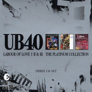 Ub40 - Labour Of Love I II & III -- The Platinum Collection - Zortam Music