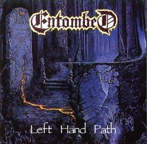 Entombed - Left Hand Path - Zortam Music