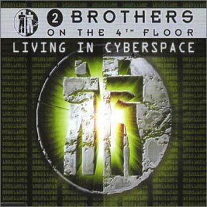 2 Brothers On The 4th Floor - Living in Cyberspace - Zortam Music