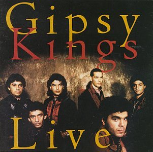 Gypsy Kings - Live! - Zortam Music