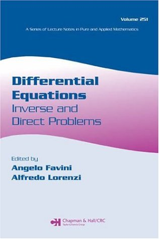 Book Description: Differential Equations: Inverse and Direct Problems