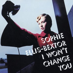 Sophie Ellis-Bextor - I Won