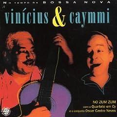 Vinicius E Caymmi - No Zum Zum (1967)