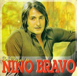 Nino Bravo - Lo Mejor de Nino Bravo - Zortam Music