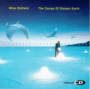 Mike Oldfield - The Songs Of Distant Earth - Zortam Music