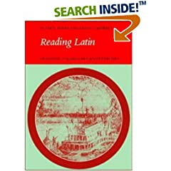 Reading Latin: Grammar, Vocabulary and Exercises