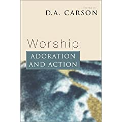 Adoration and Action