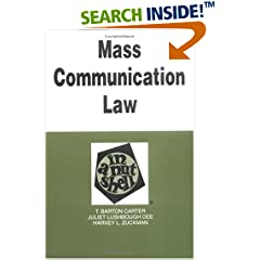 Mass Communications Law: In a Nutshell (Nutshell Series.)