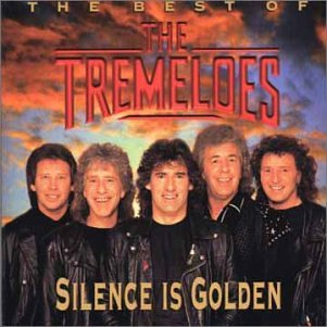 The Tremeloes - Silence Is Golden: The Best of the Tremoloes - Zortam Music