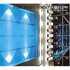 Park Hyatt Tokyo Air Flow
