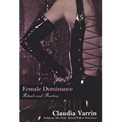Female Dominance: Rituals And Practices: Rituals and Practices