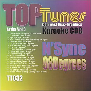 98 Degrees - Top Tunes Karaoke CDG TT-032 Artist Vol. 3 N Sync & 98 Degrees - Zortam Music