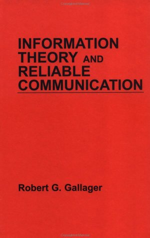 Information Theory and Reliable Communication | Free ...