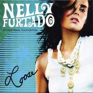Nelly Furtado - Loose [International] - Zortam Music