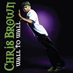 Music Videos Video Clip Song Lyrics Chris Brown Wall to Wall Wall to Wall
