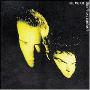 Hue And Cry - Seduced and Abandoned - Lyrics2You