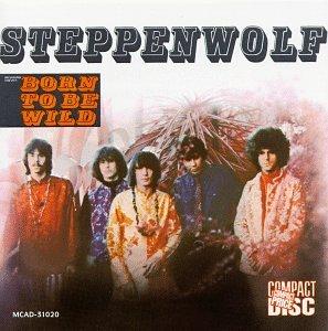 Steppenwolf (BORN TO BE WILD)