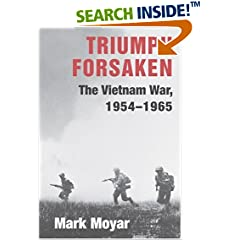 Triumph Forsaken : The Vietnam War, 1954-1965