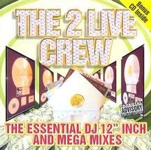 2 Live Crew - The Essential DJ 12