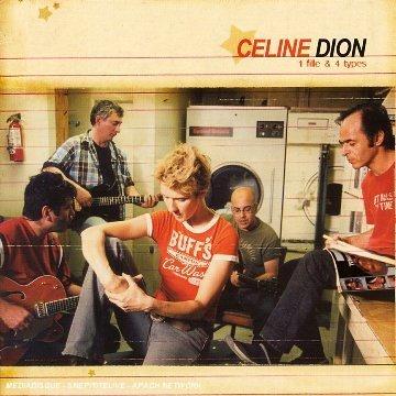 Céline Dion - 1 Fille and 4 Types - Zortam Music