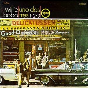 Willie Bobo - Spanish Grease/Uno Dos Tres 1-2-3 - Zortam Music