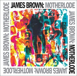 James Brown - Motherlode - Zortam Music
