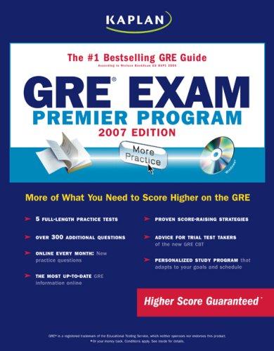 Kaplan GRE Exam, 2007 Edition: Premier Program   (Kaplan Gre Exam (Book & CD-Rom))