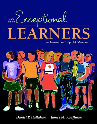 Exceptional Learners: Introduction to Special Education (10th Edition)