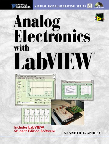Analog Electronics with LabVIEW (With CD-ROM)