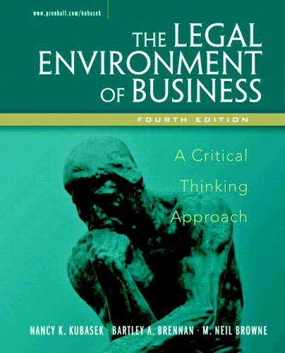 Legal Environment of Business: A Critical Thinking Approach (4th Edition)
