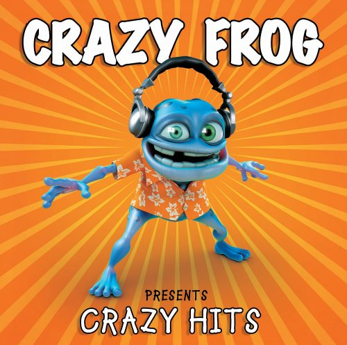 Crazy Frog - Crazy Frog Presents Crazy Hits: New Version - Zortam Music