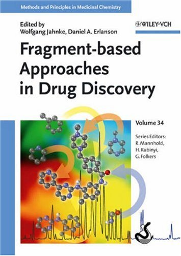 Fragment-based Approaches in Drug Discovery (Methods and Principles in Medicinal Chemistry)