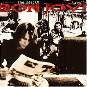 Bon Jovi - Collection Best Of : Cross Road The Best - Zortam Music