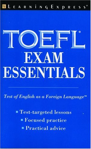 TOEFL Exam Essentials (Academic Exam Prep. and Tutorial Guides)