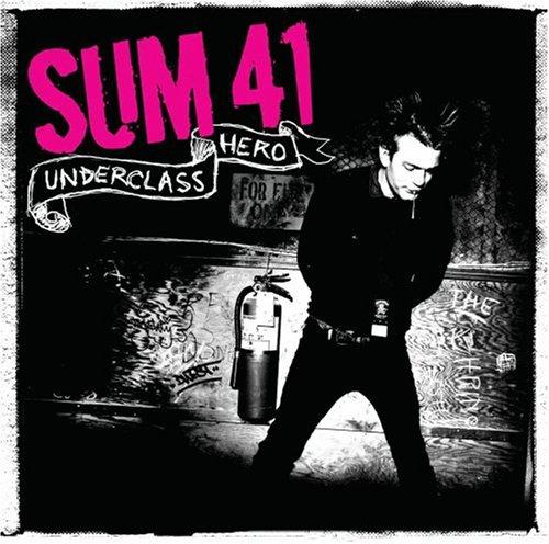 Sum 41 - Underclass Hero - Zortam Music