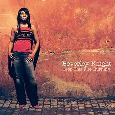 Beverley Knight - Keep This Fire Burning - Zortam Music