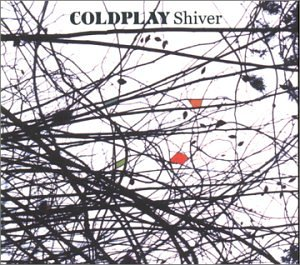 Cold Play - Shiver - Zortam Music
