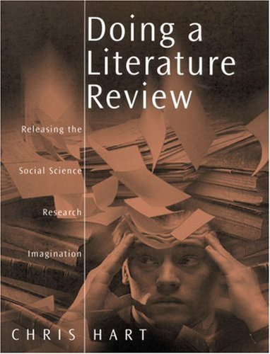 Doing a Literature Review: Releasing the Social Science Research Imagination (Published in association with The Open University)