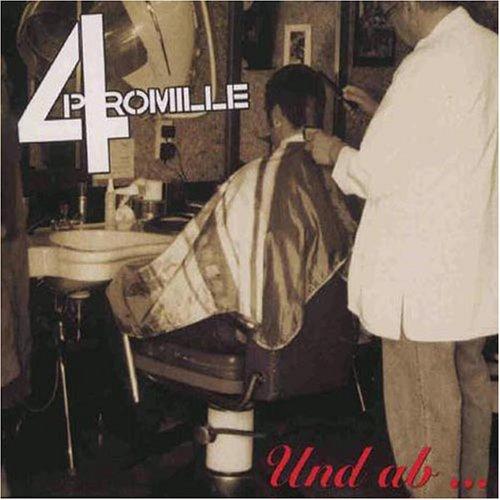 4 Promille - Und AB - Zortam Music