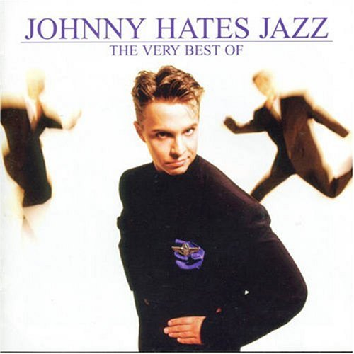 Johnny Hates Jazz - The Very Best of Johnny Hates Jazz - Zortam Music